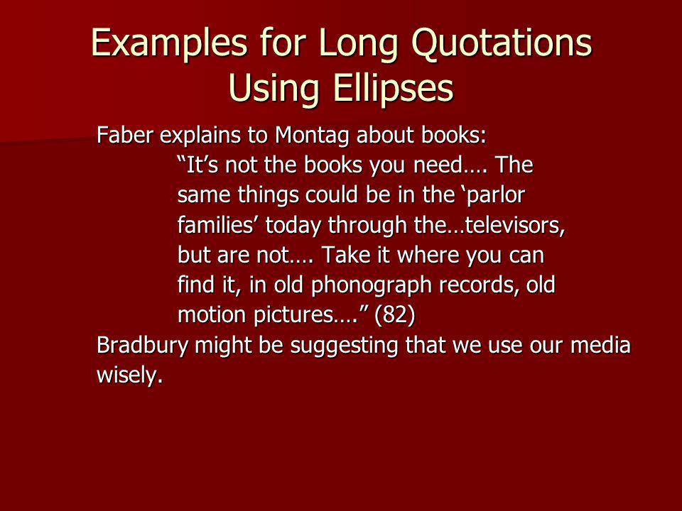 Examples for Long Quotations Using Ellipses