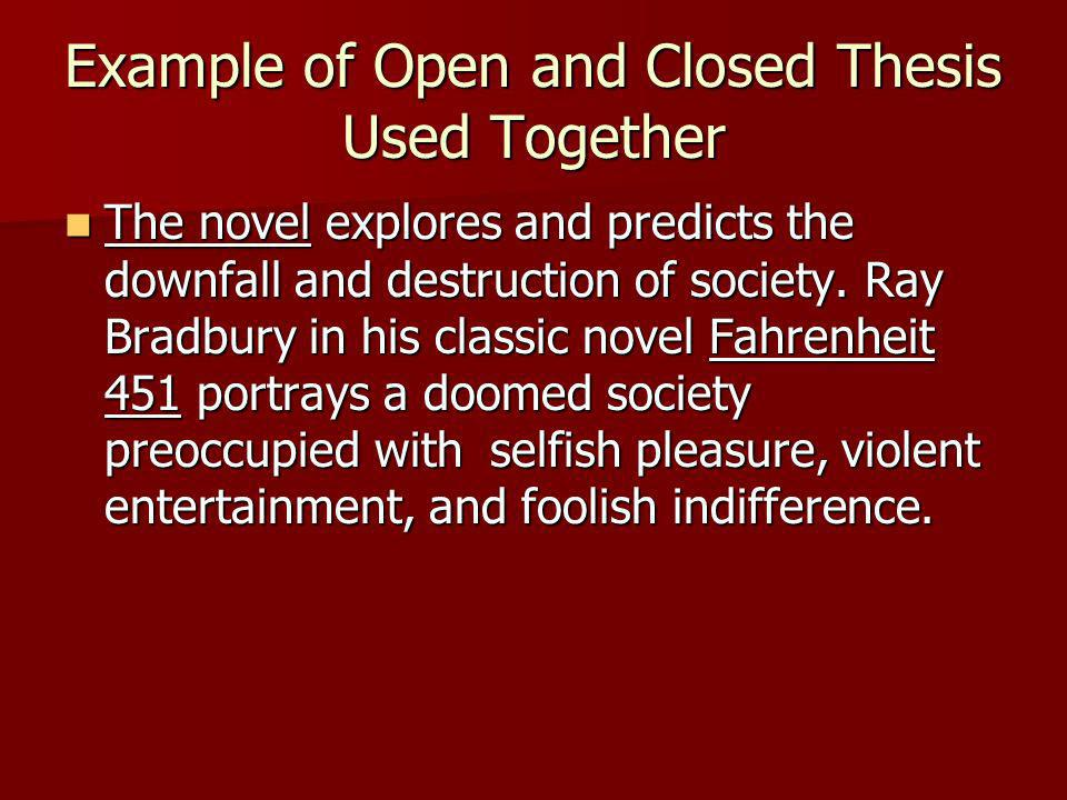 Example of Open and Closed Thesis Used Together
