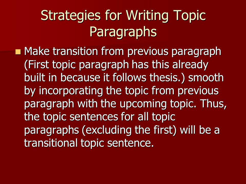 Strategies for Writing Topic Paragraphs