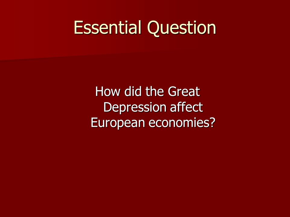 How did the Great Depression affect European economies