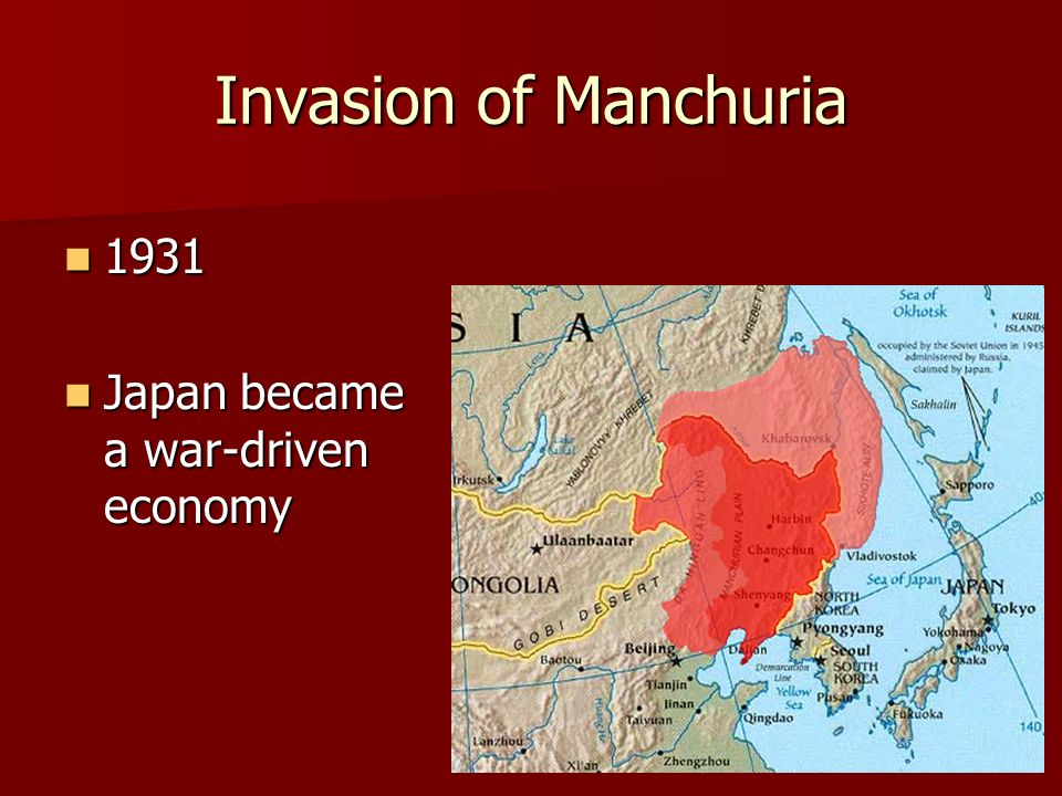 Invasion of Manchuria 1931 Japan became a war-driven economy
