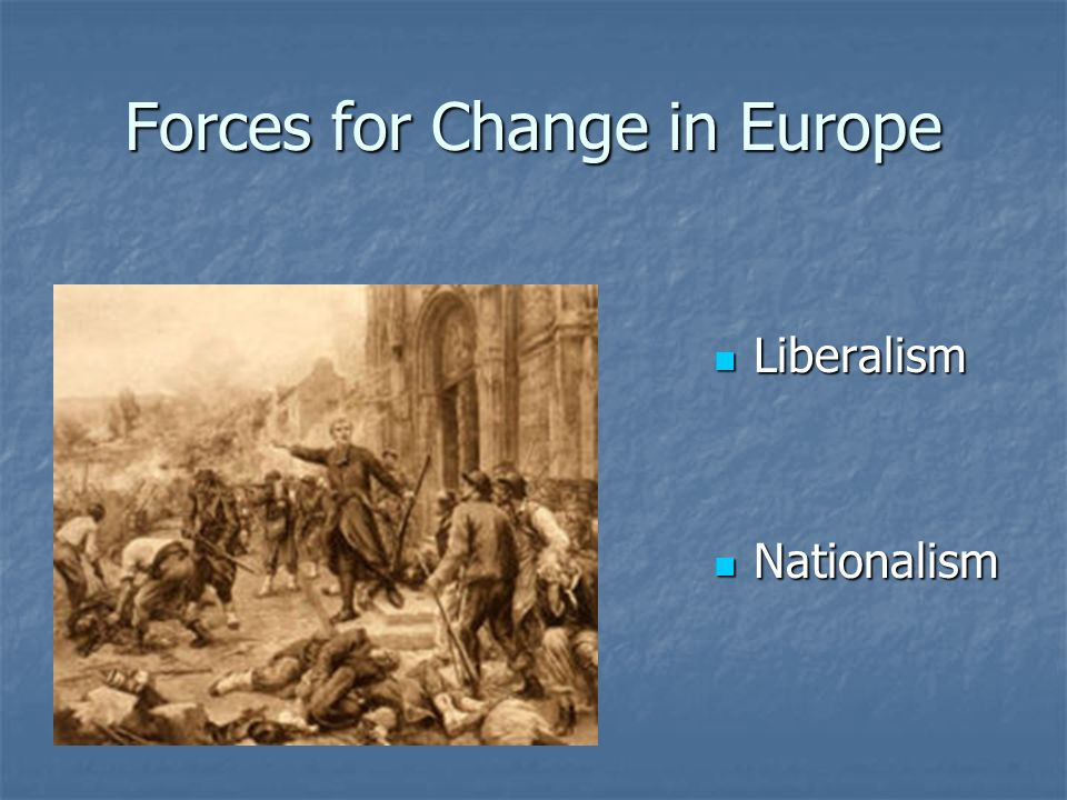 Forces for Change in Europe