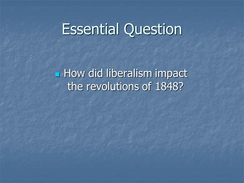 How did liberalism impact the revolutions of 1848