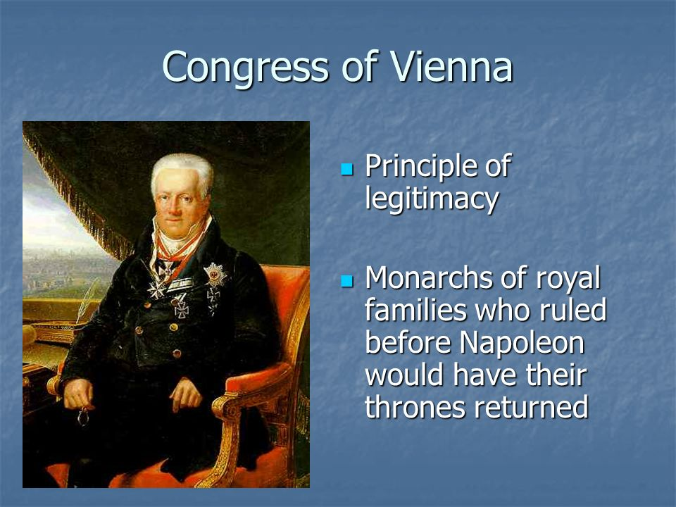 Congress of Vienna Principle of legitimacy