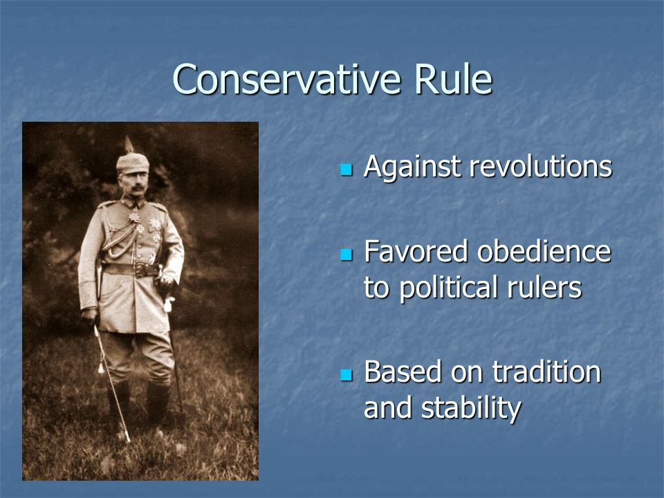 Conservative Rule Against revolutions
