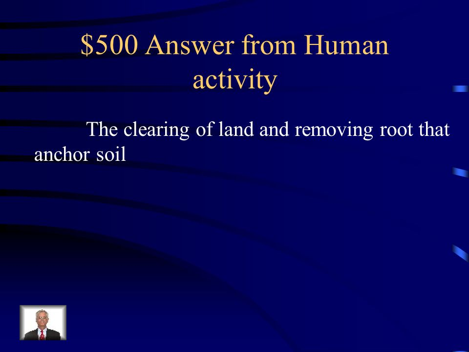 $500 Answer from Human activity
