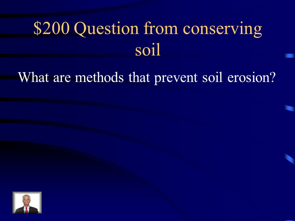 $200 Question from conserving soil