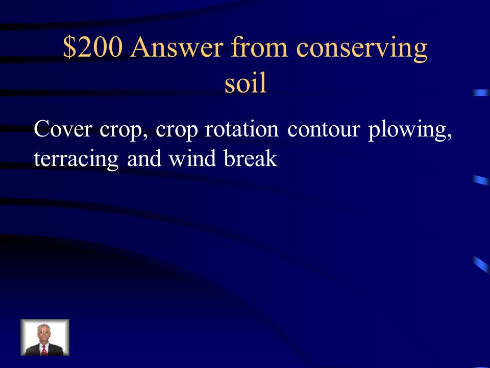 $200 Answer from conserving soil