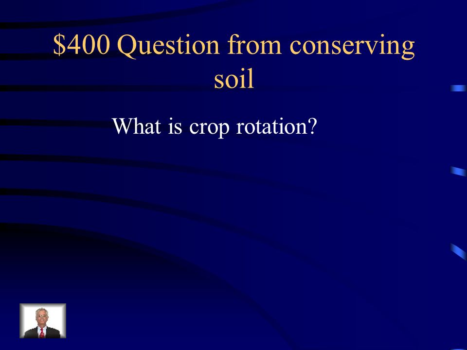 $400 Question from conserving soil