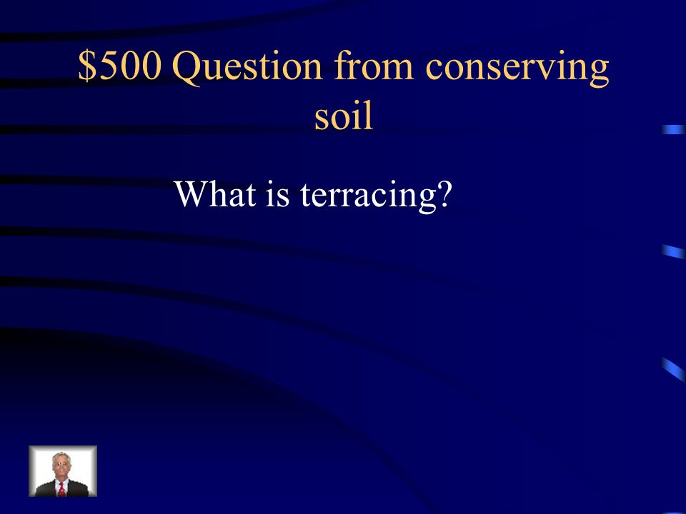 $500 Question from conserving soil