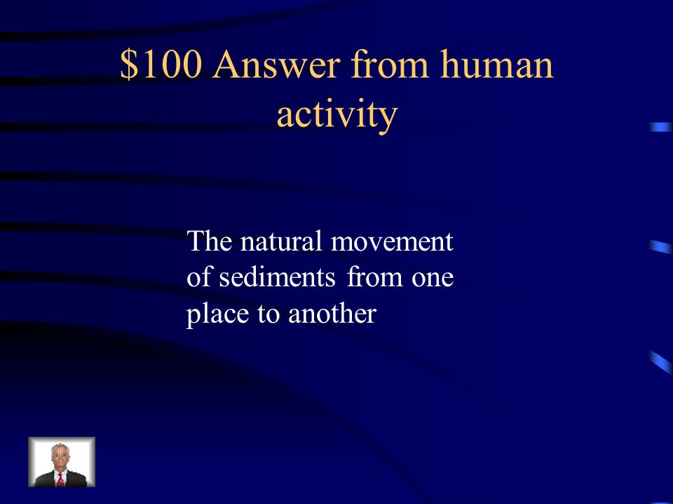 $100 Answer from human activity