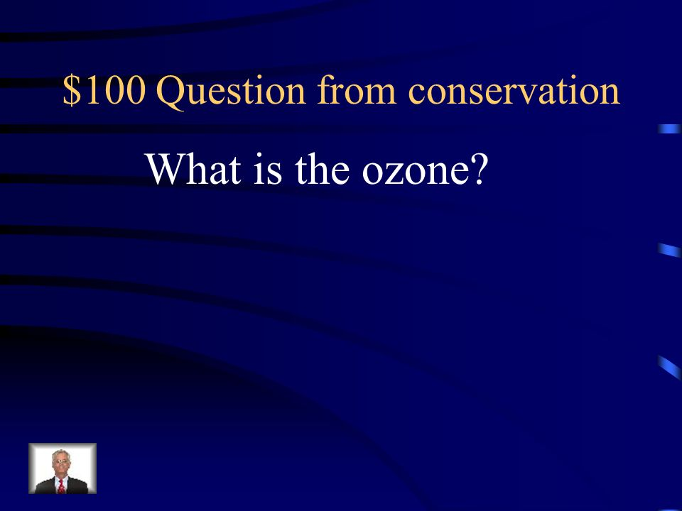 $100 Question from conservation