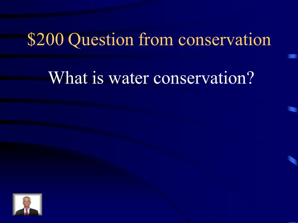 $200 Question from conservation