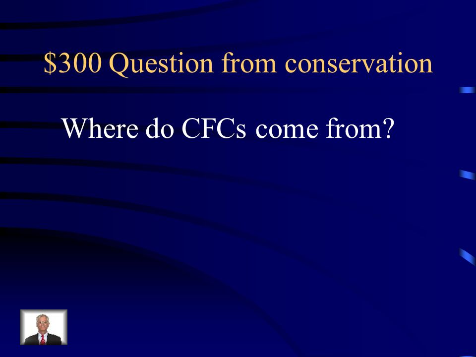 $300 Question from conservation