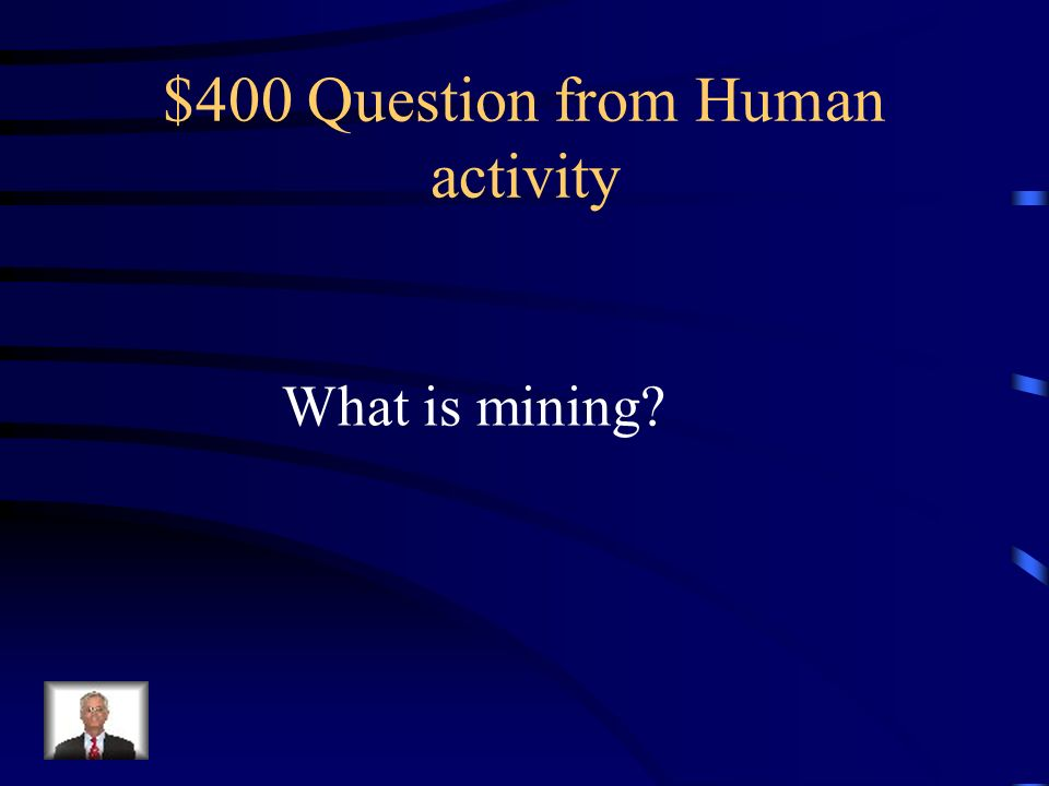 $400 Question from Human activity