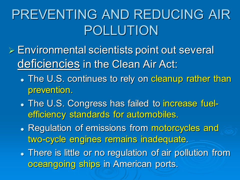 PREVENTING AND REDUCING AIR POLLUTION
