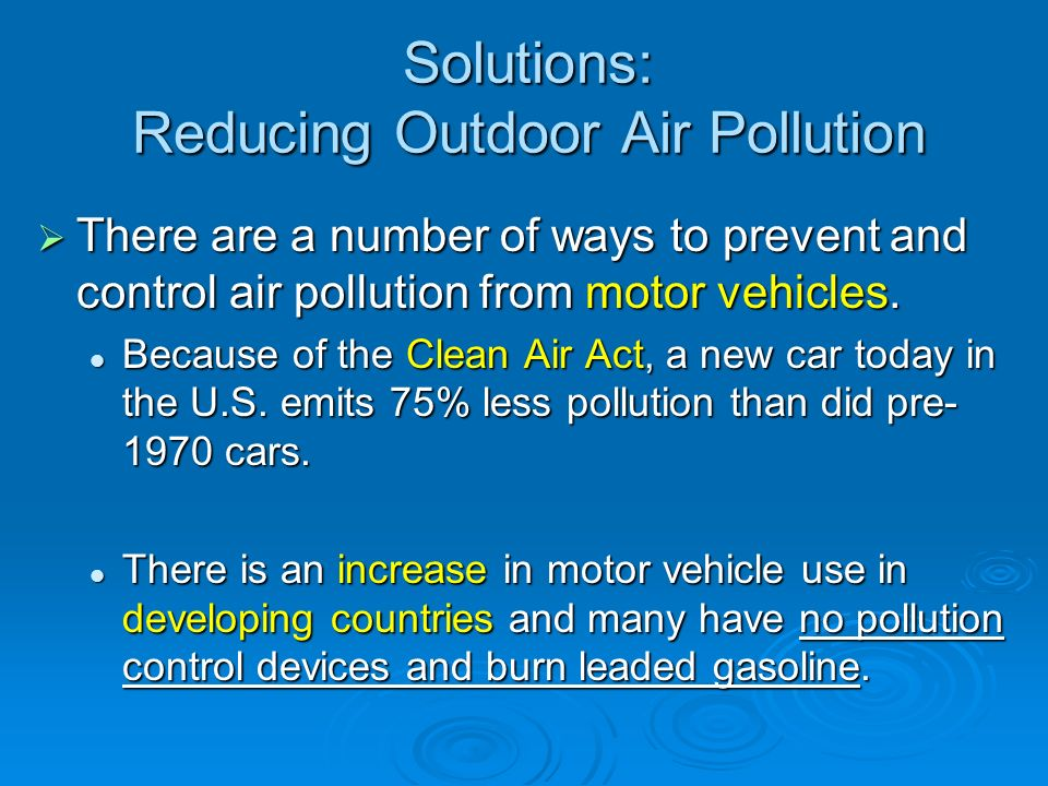 Solutions: Reducing Outdoor Air Pollution