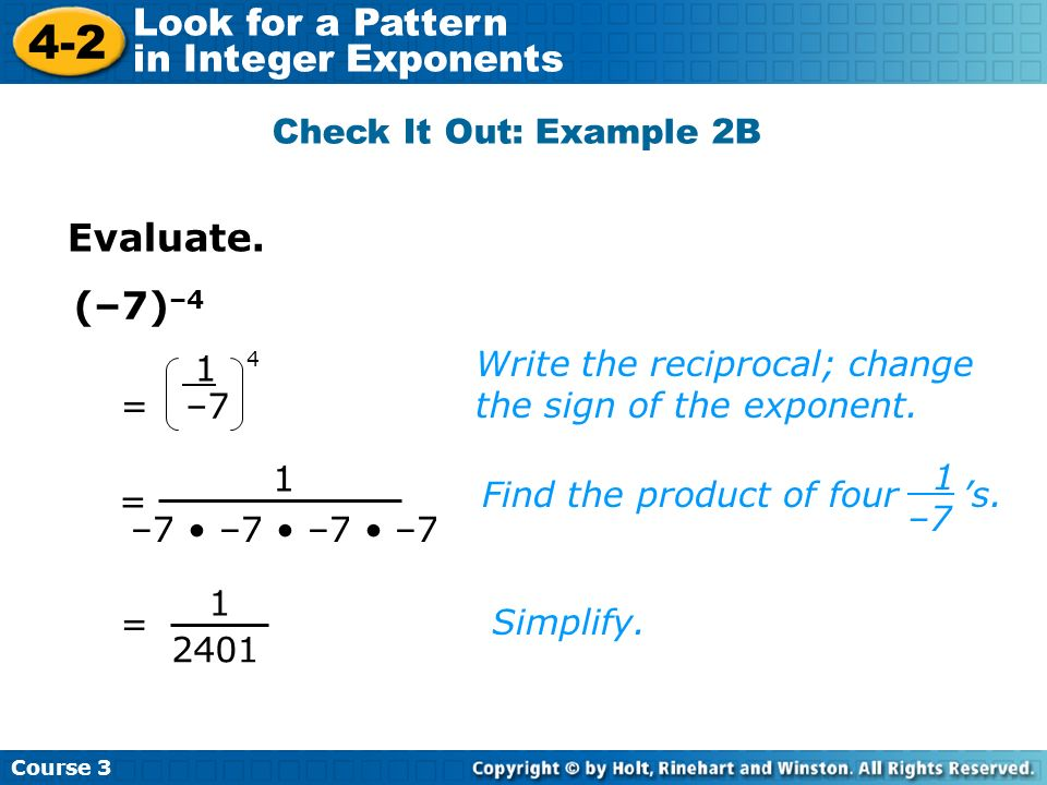 Evaluate. (–7)–4 Check It Out: Example 2B
