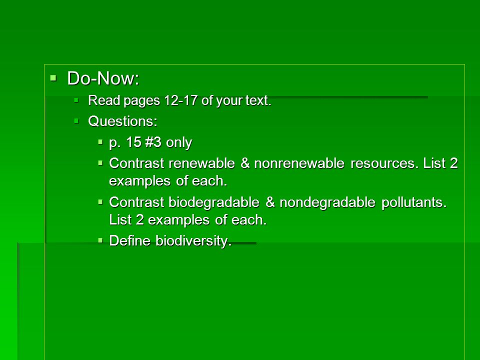 Do-Now: Questions: p. 15 #3 only