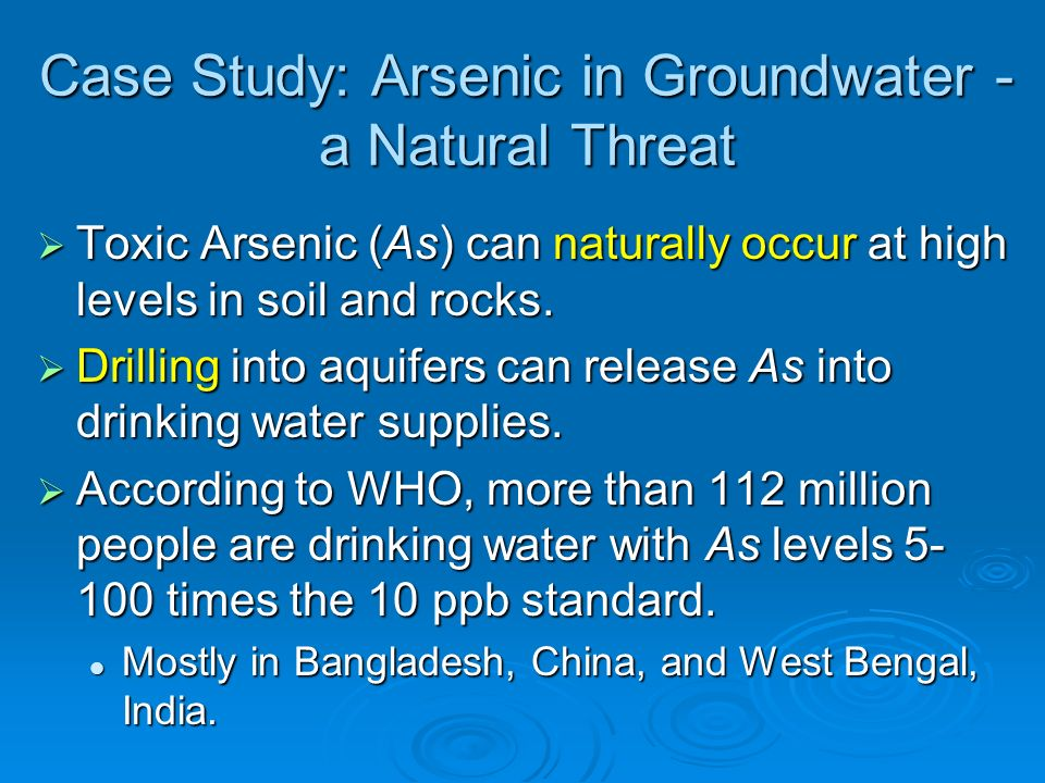 Case Study: Arsenic in Groundwater - a Natural Threat