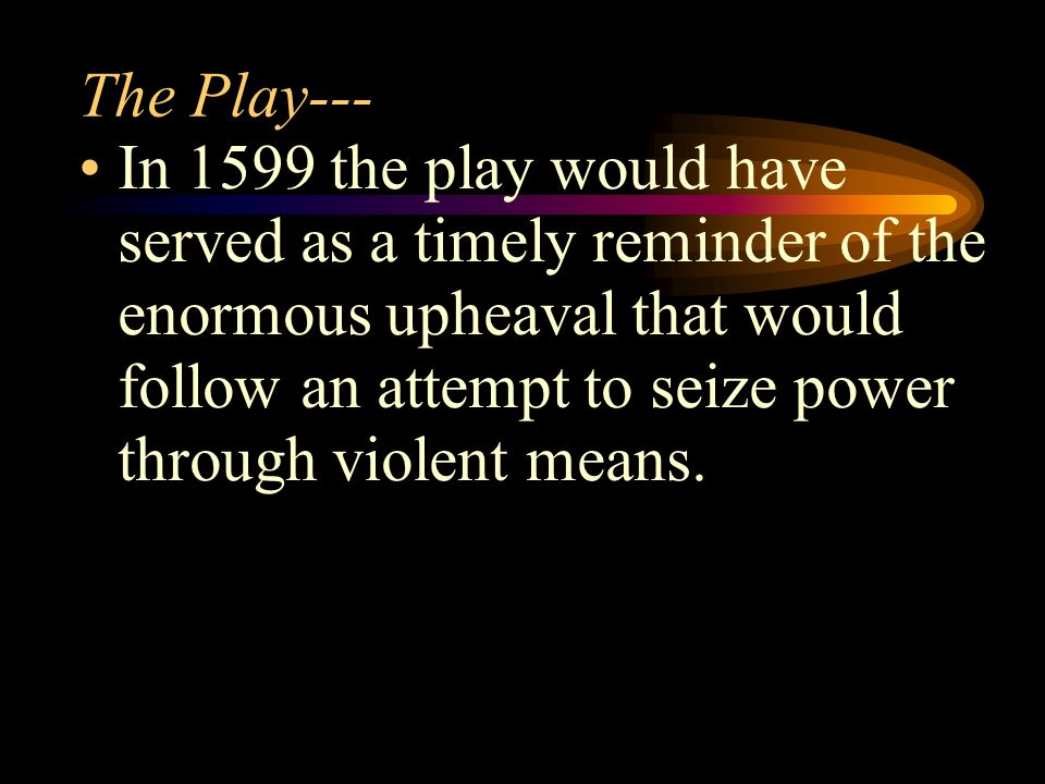 The Play---
