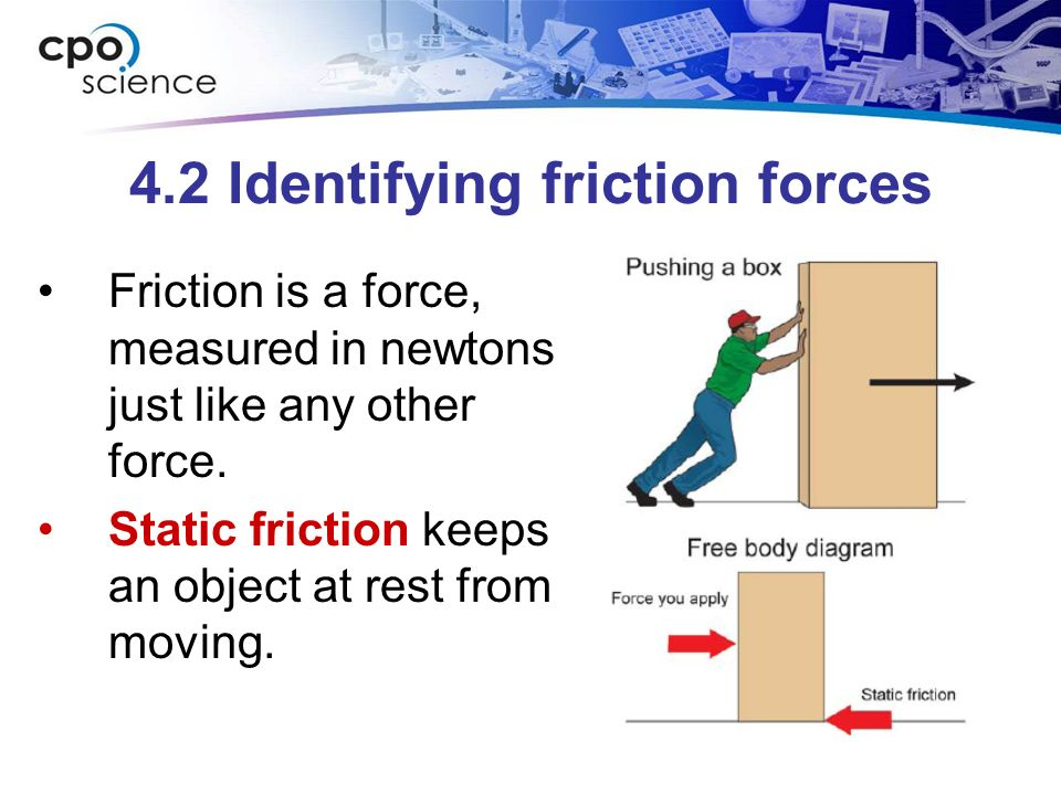 4.2 Identifying friction forces