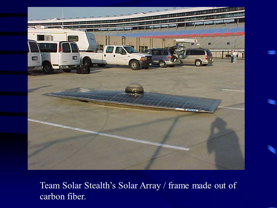 Team Solar Stealth's Solar Array / frame made out of carbon fiber.