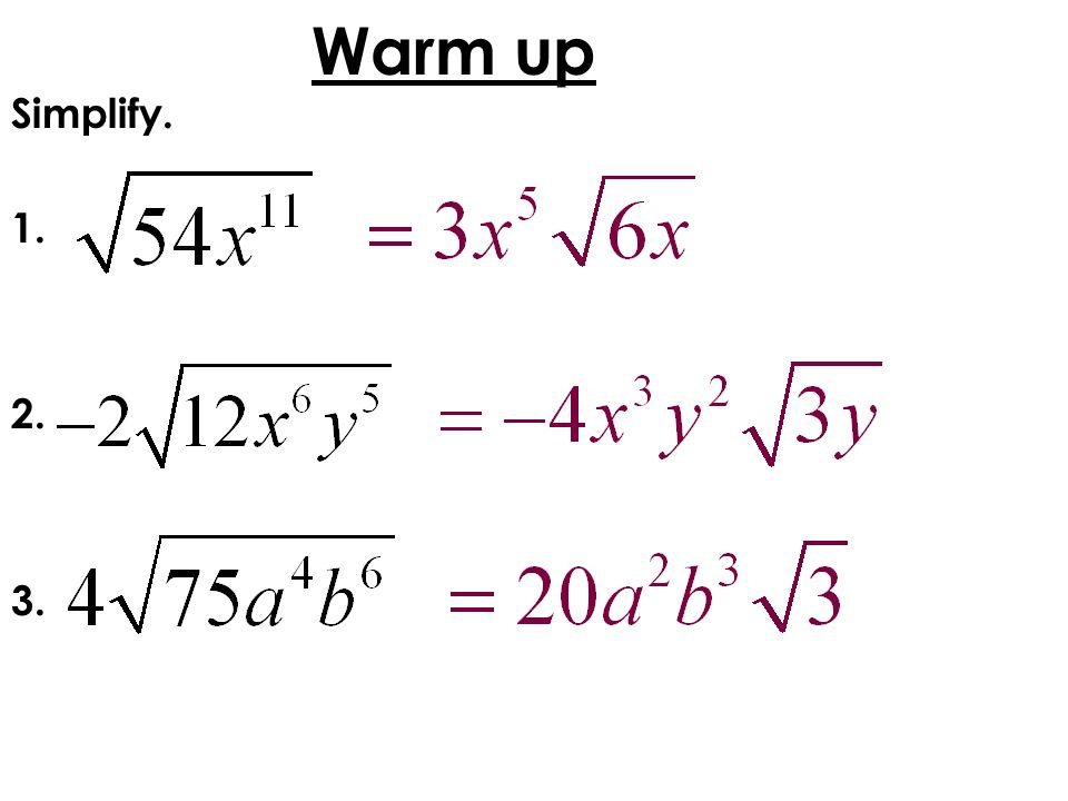 Warm up Simplify. 1. 2. 3.