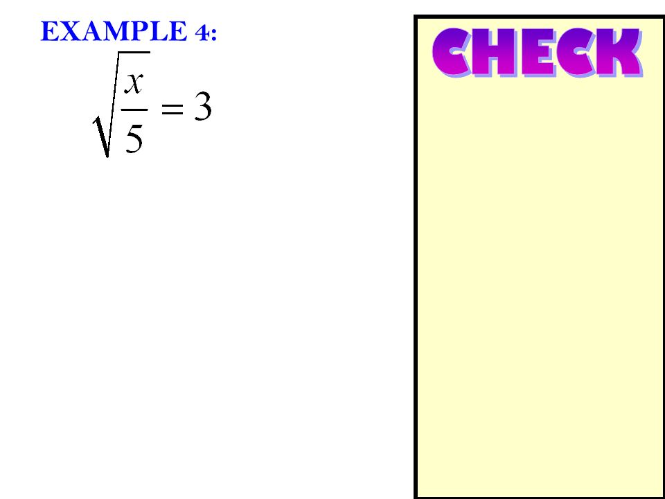 EXAMPLE 4: CHECK