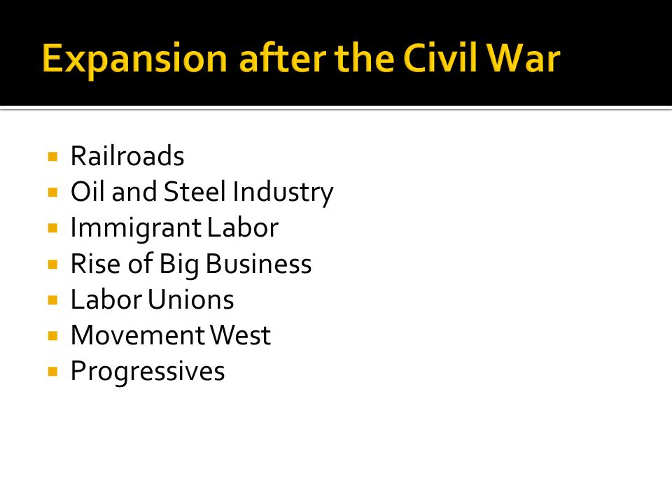 Expansion after the Civil War