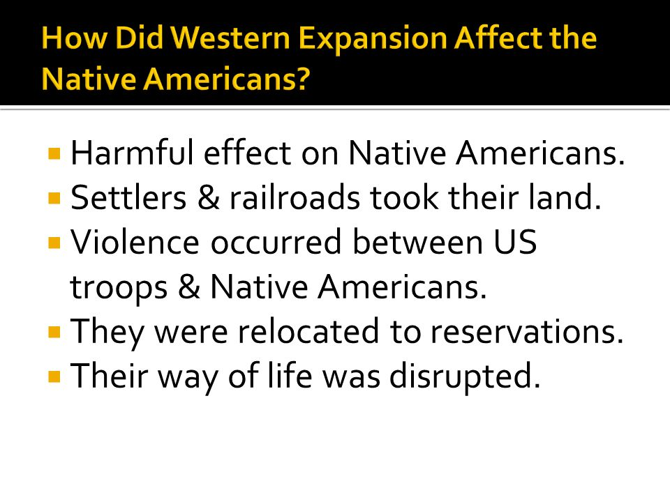 How Did Western Expansion Affect the Native Americans