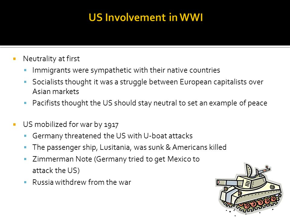 US Involvement in WWI Neutrality at first