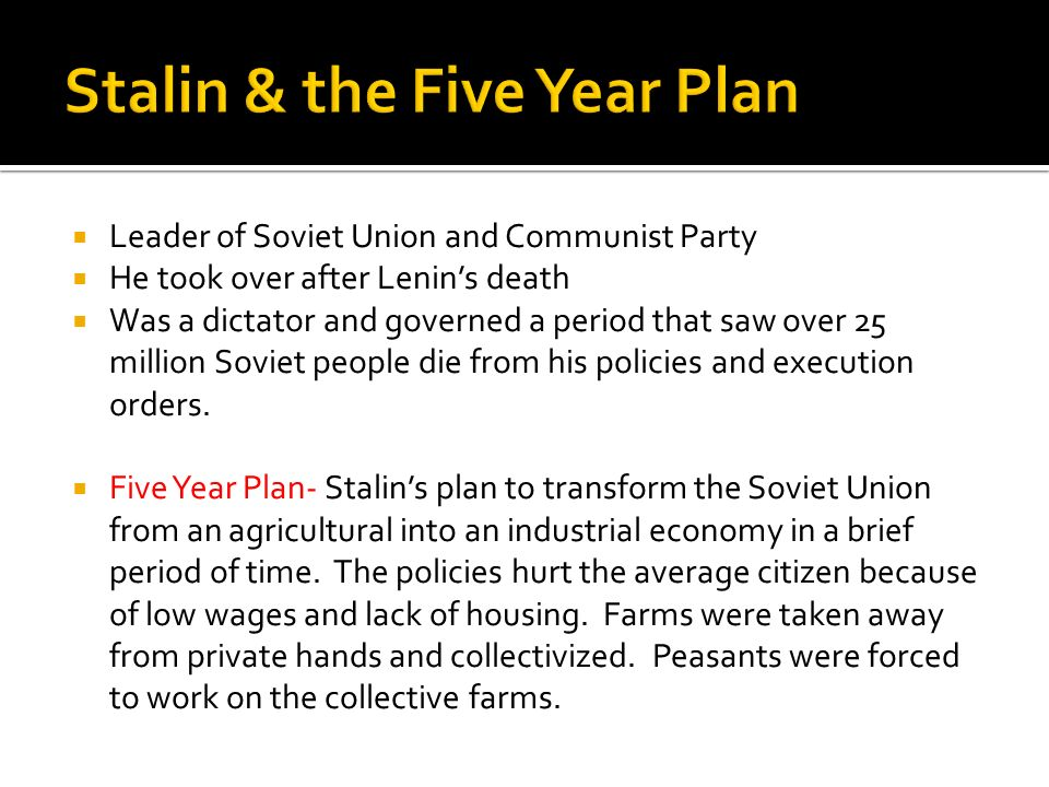 Stalin & the Five Year Plan