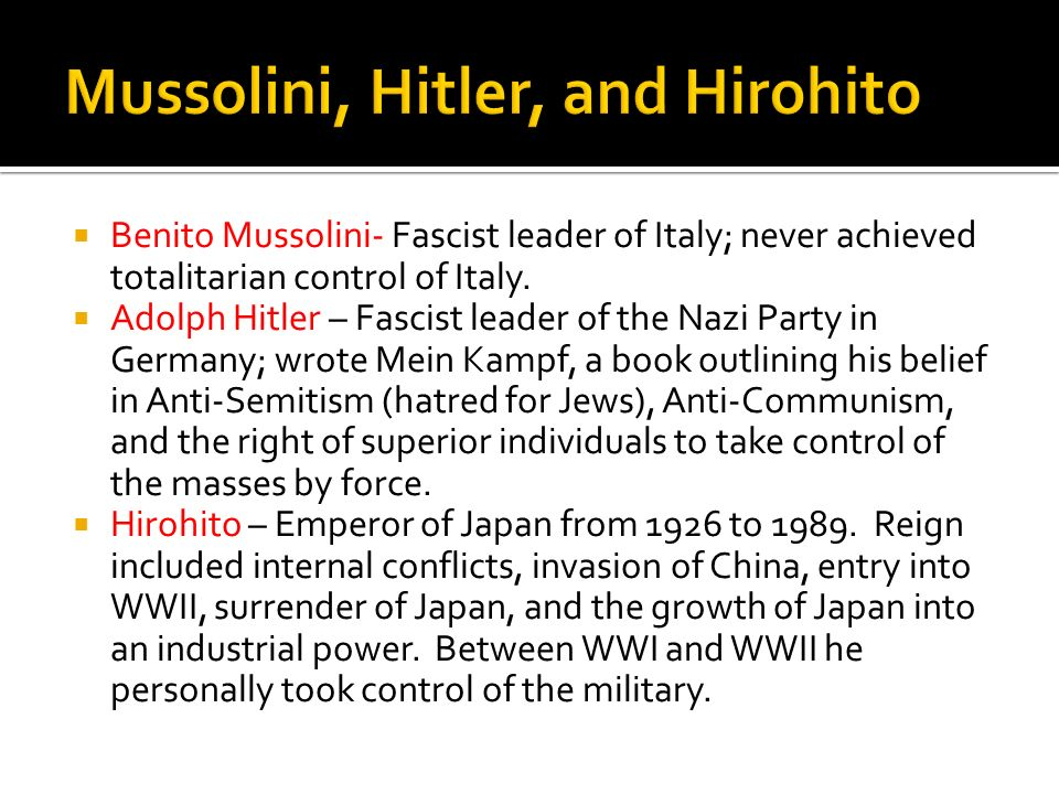 Mussolini, Hitler, and Hirohito