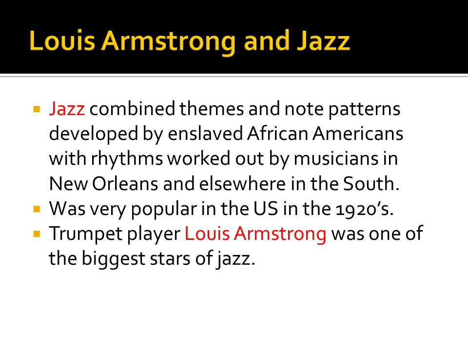 Louis Armstrong and Jazz