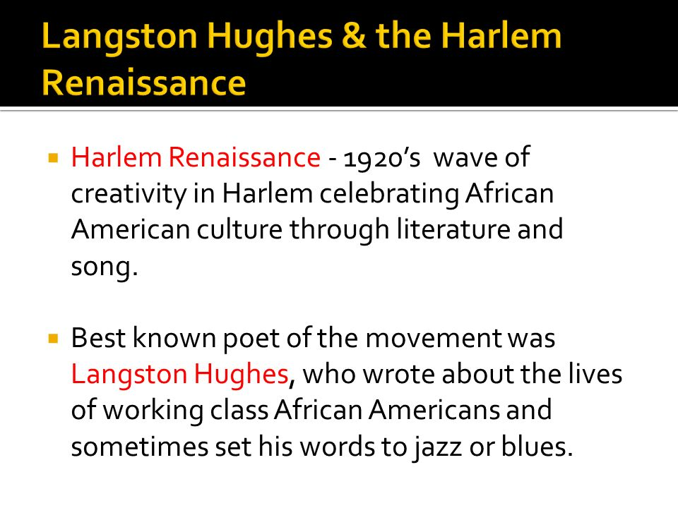 Langston Hughes & the Harlem Renaissance