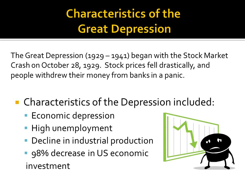Characteristics of the Great Depression