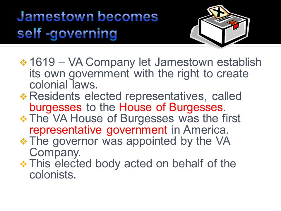 Jamestown becomes self -governing