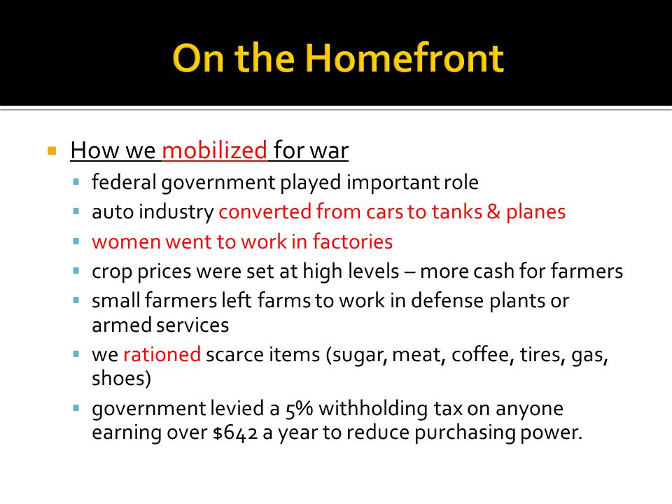 On the Homefront How we mobilized for war