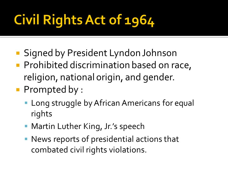 Civil Rights Act of 1964 Signed by President Lyndon Johnson