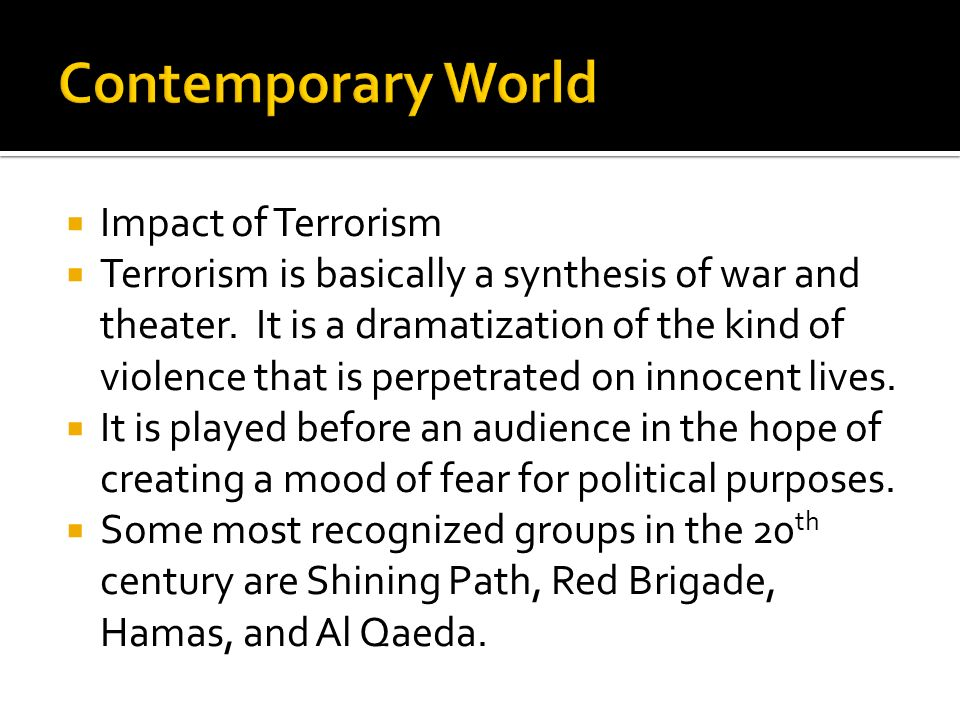 Contemporary World Impact of Terrorism