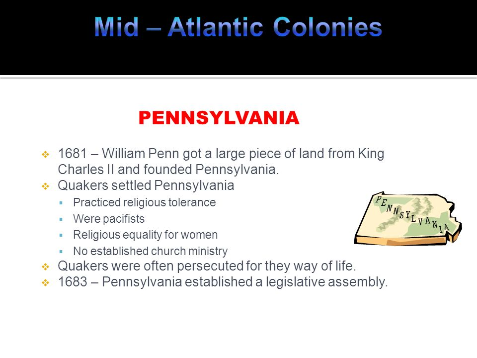 Mid – Atlantic Colonies