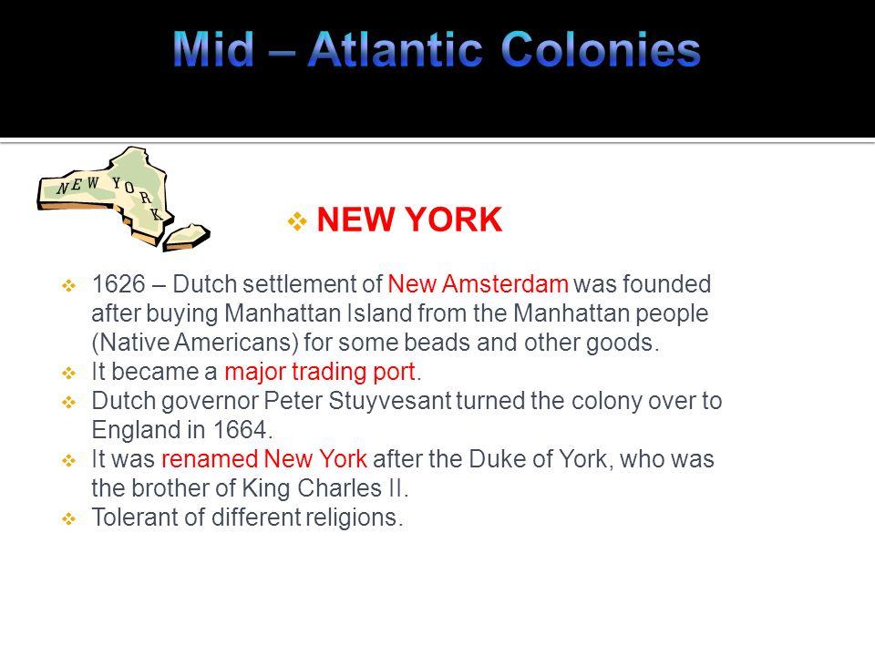 Mid – Atlantic Colonies