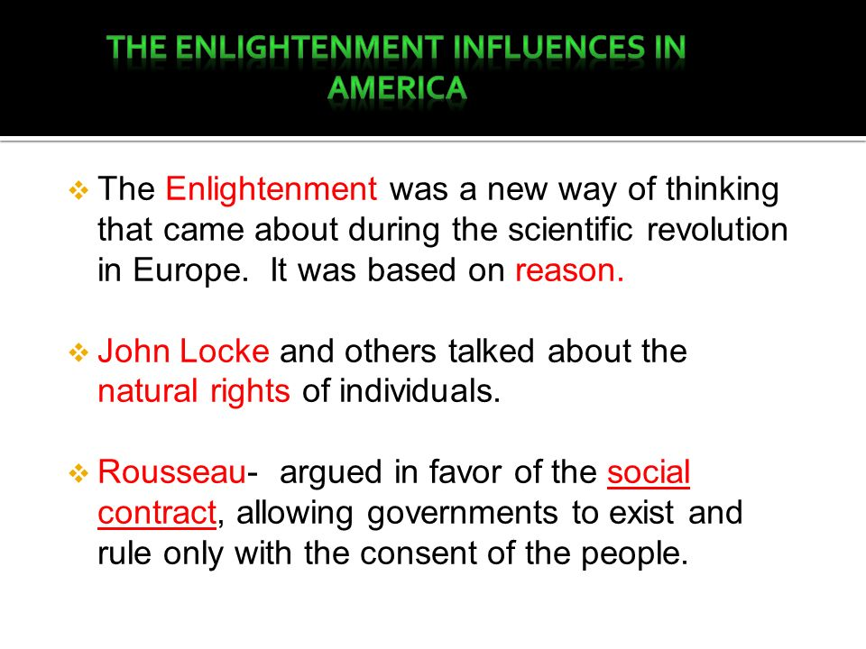 The enlightenment Influences in America