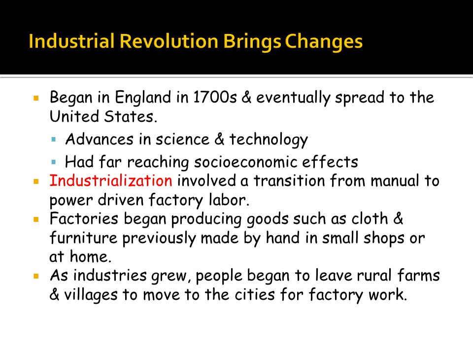 Industrial Revolution Brings Changes