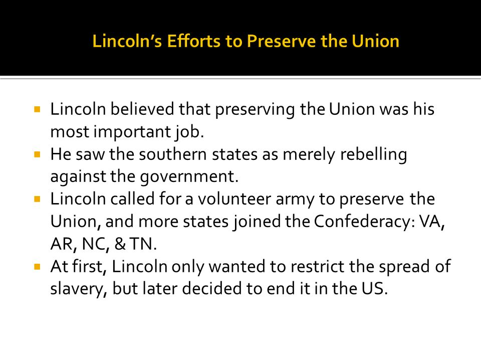 Lincoln's Efforts to Preserve the Union
