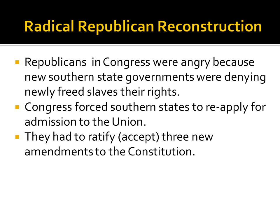 Radical Republican Reconstruction