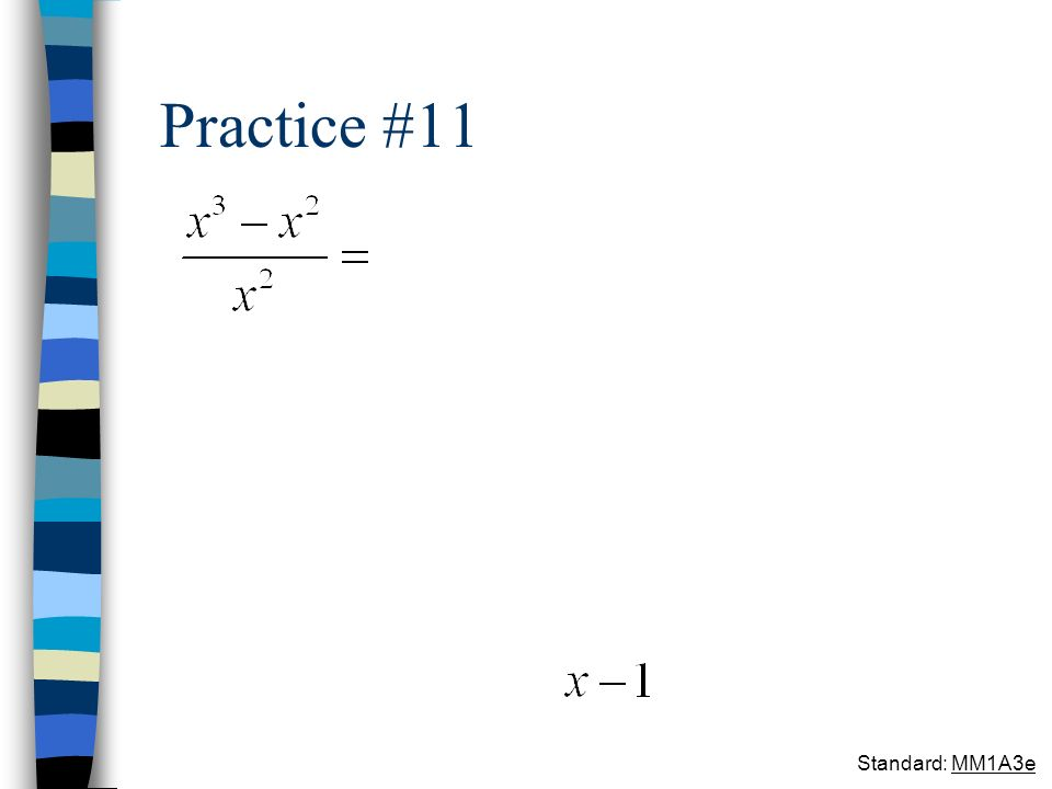 Practice #11 Standard: MM1A3e