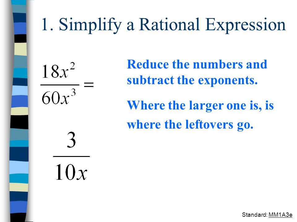 1. Simplify a Rational Expression