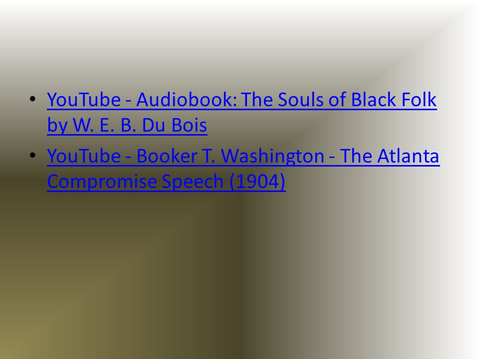 YouTube - Audiobook: The Souls of Black Folk by W. E. B. Du Bois